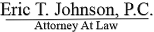 Eric T. Johnson, PC, Attorney At Law Logo